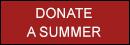 Donate a summer